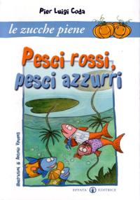 Pesci rossi pesci azzurri la critica for Quanto vivono i pesci rossi